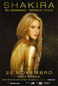 SHAKIRA - EL DORADO WORLD TOUR: 22 NOV, MEO Arena